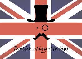British Etiquette tips